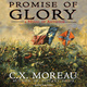 Promise of Glory - C.X. Moreau