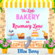 The Little Bakery on Rosemary Lane - Ellen Berry