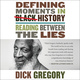 Defining Moments in Black History - Dick Gregory