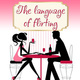 The Language of Flirting - Iren Nova