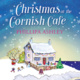 Christmas at the Cornish Café - Phillipa Ashley
