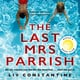 The Last Mrs Parrish - Liv Constantine