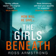 The Girls Beneath - Ross Armstrong