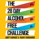 The 28 Day Alcohol-Free Challenge - Andy Ramage, Ruari Fairbairns