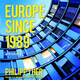 Europe Since 1989: A History - Philipp Ther
