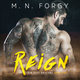 Reign - M.N. Forgy