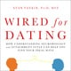 Wired for Dating - Stan Tatkin