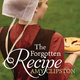The Forgotten Recipe - Amy Clipston