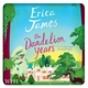 The Dandelion Years - Erica James