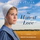An Honest Love - Kathleen Fuller