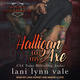 Halligan To My Axe - Lani Lynn Vale