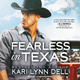 Fearless in Texas - Kari Lynn Dell