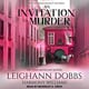 An Invitation To Murder - Leighann Dobbs, Harmony Williams
