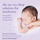 The No-Cry Sleep Solution for Newborns - Elizabeth Pantley