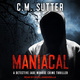 Maniacal - C.M. Sutter