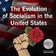 The Evolution of Socialism in the United States - The Speech Resource Company