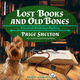 Lost Books and Old Bones - Paige Shelton
