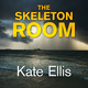 The Skeleton Room - Kate Ellis