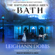 The Baffling Burglaries Of Bath - Leighann Dobbs, Harmony Williams