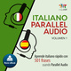 Italiano Parallel Audio – Aprende italiano rápido con 501 frases usando Parallel Audio - Volumen 1 - Lingo Jump