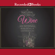 A Natural History of Wine - Rob DeSalle, Ian Tattersall