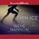 Thin Ice - Irene Hannon