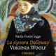 La signora Dalloway - Virginia Woolf