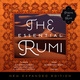 The Essential Rumi, New Expanded Edition - Jalal ad-Din Muhammad Rumi