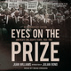 Eyes on the Prize: America's Civil Rights Years, 1954-1965 - Juan Williams