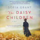The Daisy Children - Sofia Grant