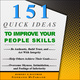 151 Quick Ideas to Improve Your People Skills - Robert E. Dittmer, Stephanie McFarland