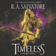 Timeless - R.A. Salvatore