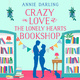 Crazy in Love at the Lonely Hearts Bookshop - Annie Darling