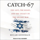 Catch-67: The Left, the Right, and the Legacy of the Six-Day War - Micah Goodman