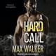 A Hard Call - Max Walker
