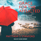 Grace for the Afflicted: A Clinical and Biblical Perspective on Mental Illness - Matthew S. Stanford