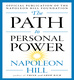 The Path to Personal Power - Napoleon Hill
