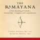 The Ramayana: A New Retelling of Valmiki's Ancient Epic-Complete and Comprehensive - Linda Egenes, Kumuda Reddy
