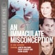 An Immaculate Misconception - Carl Djerassi