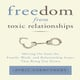 Freedom From Toxic Relationships - Avril Carruthers