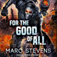 For the Good of All - Marc Stevens