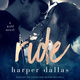 Ride - Harper Dallas