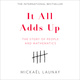 It All Adds Up: The Story of People and Mathematics - Mickael Launay