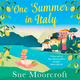 One Summer in Italy - Sue Moorcroft
