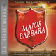 Major Barbara - George Bernard Shaw, Dakin Matthews