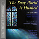 The Busy World is Hushed - Keith Bunin