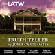 The Truth Teller - Joyce Carol Oates