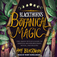 Blackthorn's Botanical Magic - Amy Blackthorn