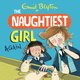 The Naughtiest Girl: Naughtiest Girl Again - Enid Blyton