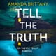 Tell the Truth - Amanda Brittany